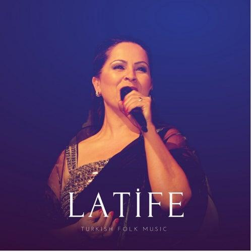 Latife (Turkish Folk Music) von Various Artists