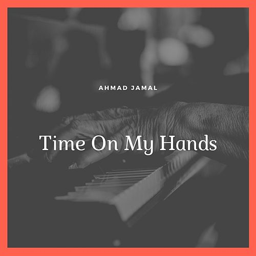 Time On My Hands de Ahmad Jamal