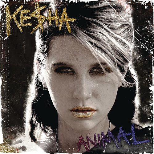 Animal (Expanded Edition) di Kesha