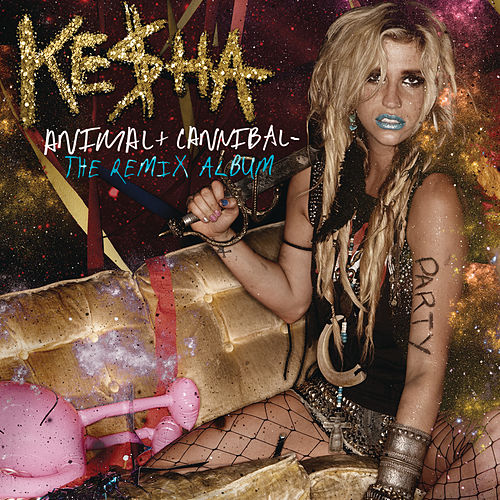 Animal + Cannibal: The Remix Album di Kesha