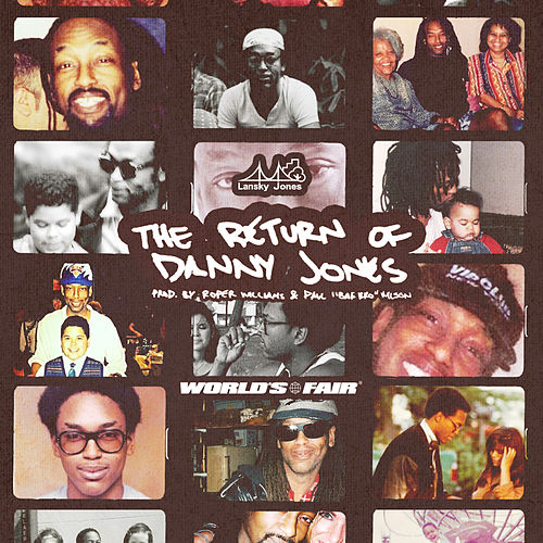 The Return Of Danny Jones by Lansky Jones