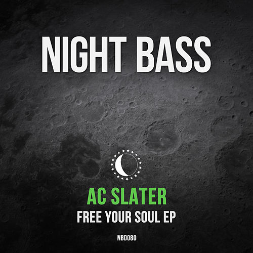 Free Your Soul von AC Slater