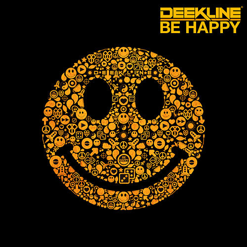 Be Happy von Deekline