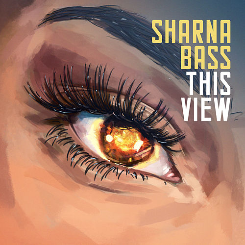 This View by Sharna Bass