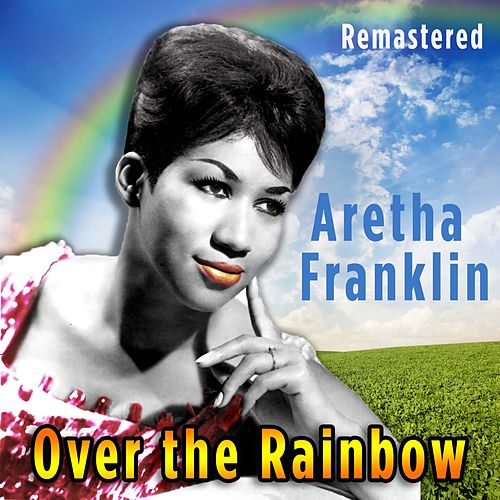 Over the Rainbow de Aretha Franklin