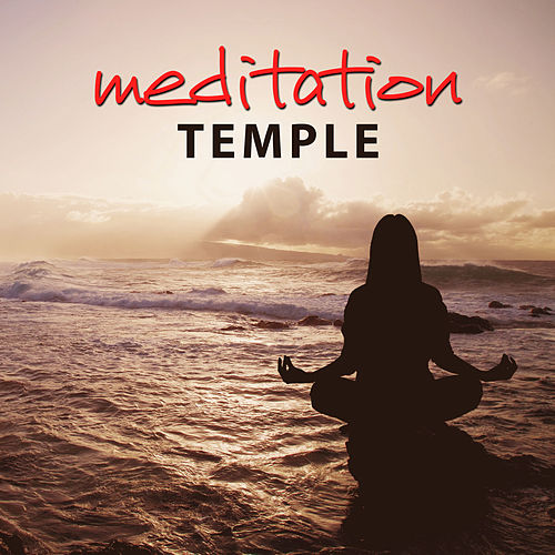 Meditation Temple - Reiki Music, Sun Salutation, Great Meditation, Mind Meditation Music de Meditación Música Ambiente