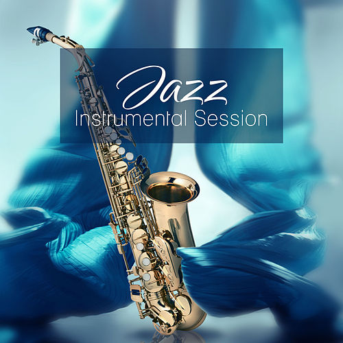 Jazz Instrumental Session – Guitar & Piano Jazz, Smooth Night, Relaxing Sounds, Chilled Jazz de The Jazz Instrumentals
