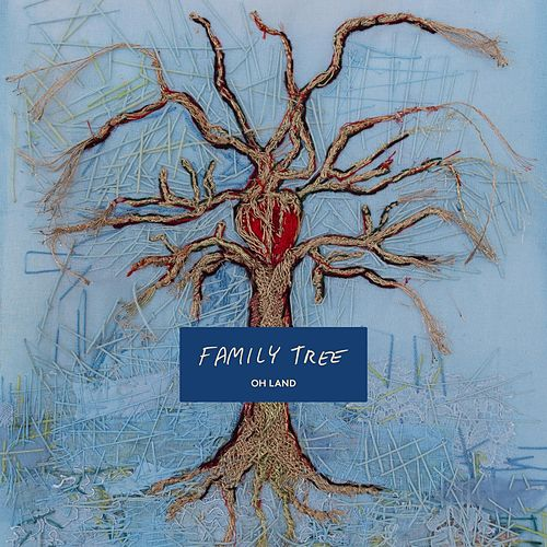 Family Tree van Oh Land