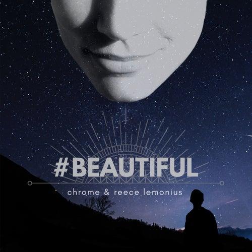 Beautiful von Chrome