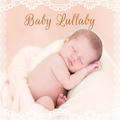 Baby Lullaby - Gentle Baby Lullabies, Baby Lullabies for Sleep, Healing Lullabies for Baby by White Noise For Baby Sleep