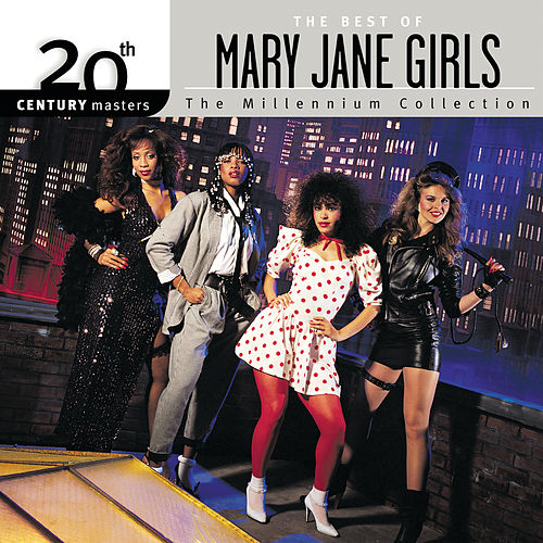 20th Century Masters: The Millennium Collection: The Best of Mary Jane Girls by Mary Jane Girls