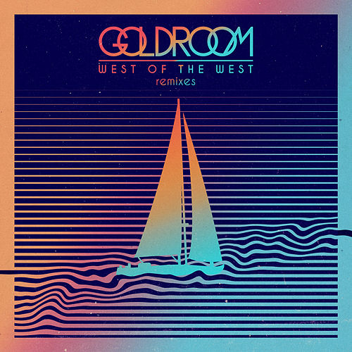 West Of The West (Remixes) de GoldRoom