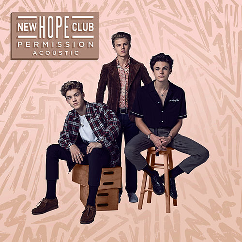 Permission (Acoustic) by New Hope Club
