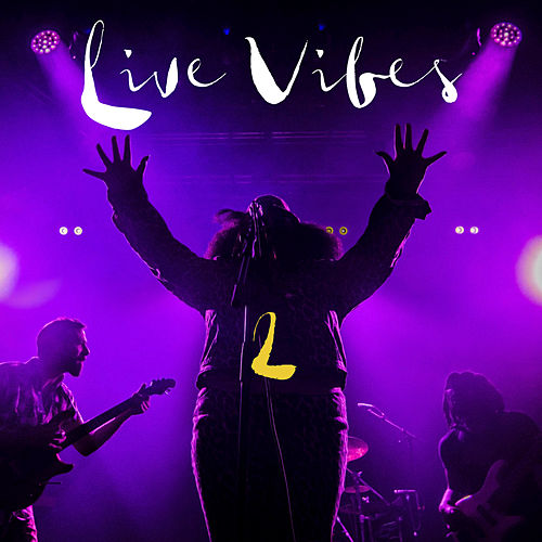 Live Vibes 2 (Live) by Tank and the Bangas