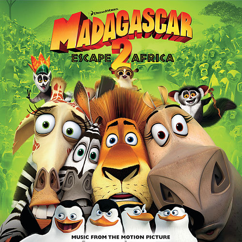 Madagascar: Escape 2 Africa (Music From The Motion Picture) de Various Artists