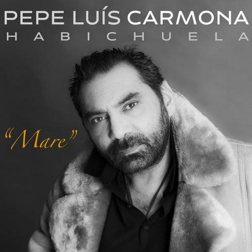 Mare (Tangos) de Pepe Luis Carmona