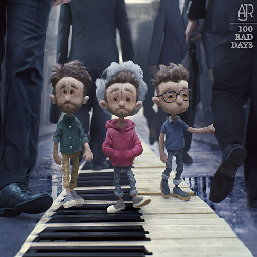 100 Bad Days by AJR