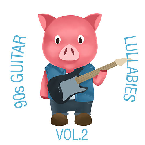 90s Guitar Lullabies, Vol. 2 by The Cat and Owl