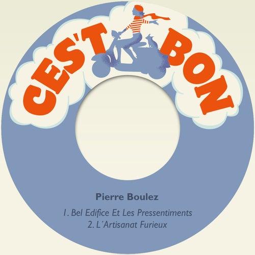 Bel Edifice Et Les Pressentiments de Pierre Boulez