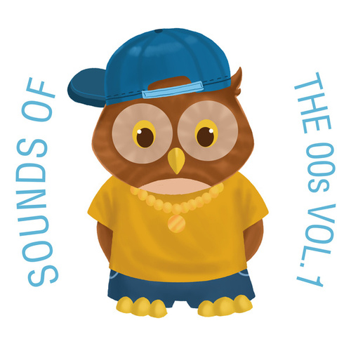 Sounds of the 00s Lullabies, Vol. 1 by The Cat and Owl