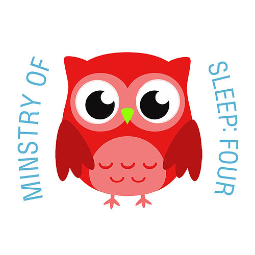 Ministry of Sleep: Four de The Cat and Owl