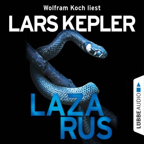 Lazarus - Joona Linna 7 (Gekürzt) von Lars Kepler