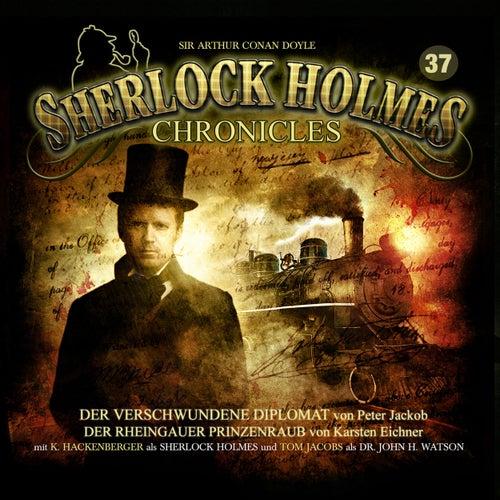 Folge 37: Der verschwundene Diplomat / Der Rheingauer Prinzenraub von Sherlock Holmes Chronicles