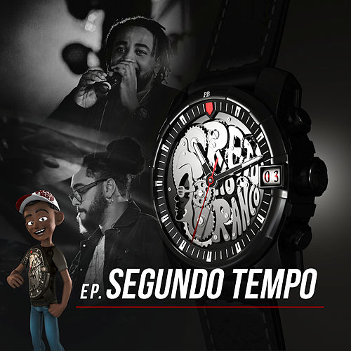 Segundo Tempo (Ao Vivo) by Preto no Branco