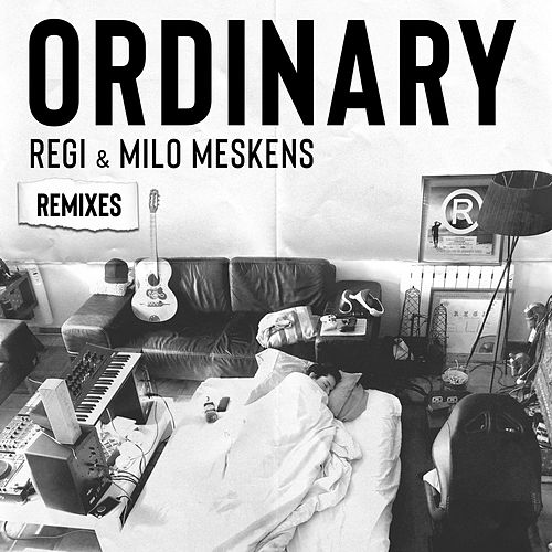 Ordinary (Remixes) von Regi