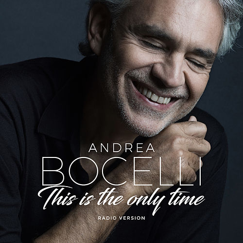 Amo soltanto te / This is the Only Time di Andrea Bocelli