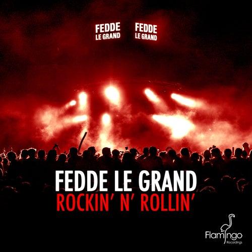 Rockin' N' Rollin' de Fedde Le Grand