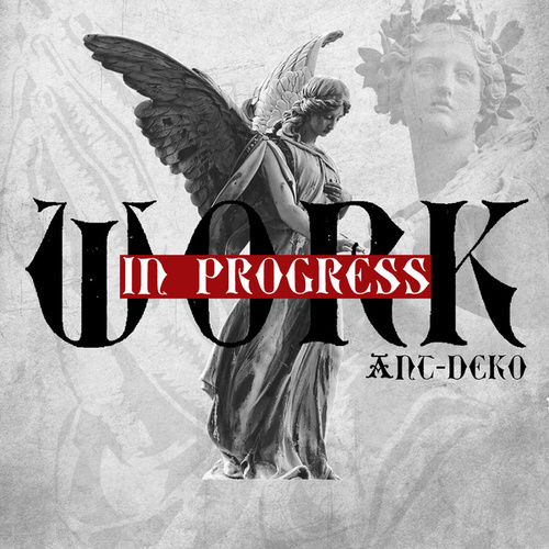 Work in Progress von Ant-Deko