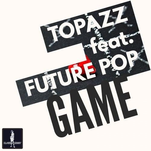 Game by TOPAZZ & Thomas Kolbe