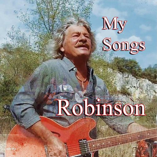 My Songs by Robinson