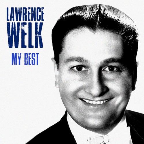 My Best (Remastered) von Lawrence Welk