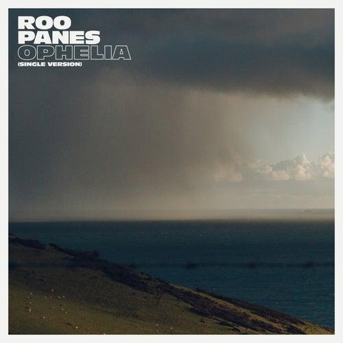 Ophelia (Radio Edit) von Roo Panes
