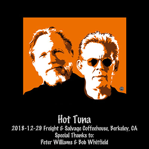 2018-12-29 Freight & Salvage, Berkeley, Ca (Live) de Hot Tuna