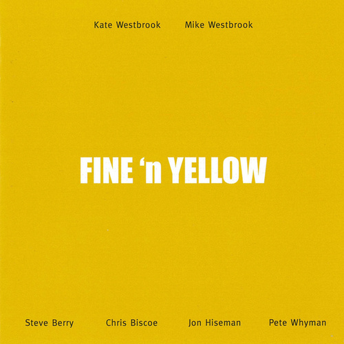 Fine 'n Yellow by Various Artists