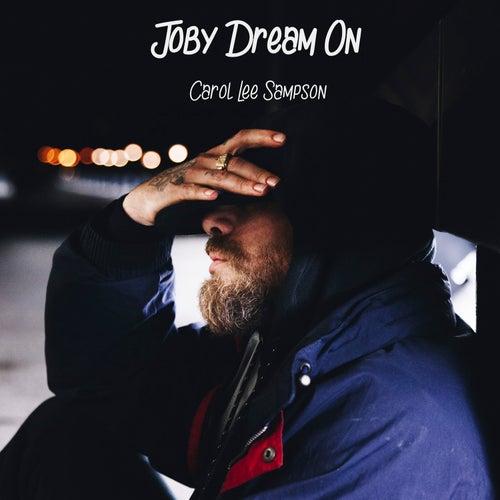 Joby Dream On de Carol Lee Sampson