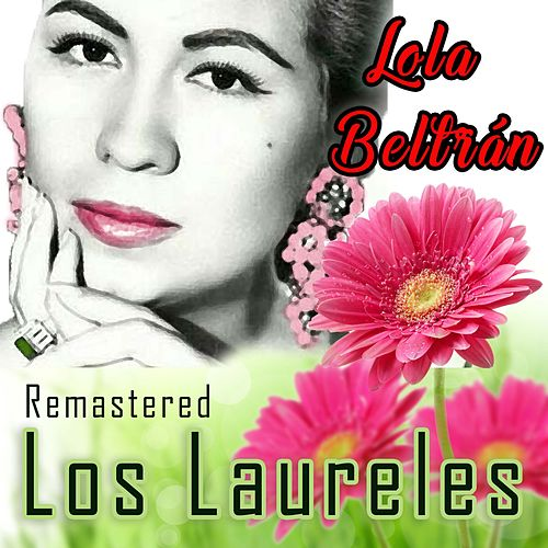 Los Laureles (Remastered) de Lola Beltran