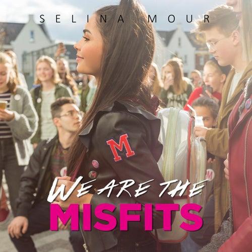 We Are the Misfits de Selina Mour