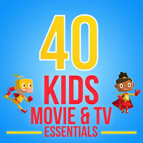 40 Kids Movie & TV Essentials de Various Artists