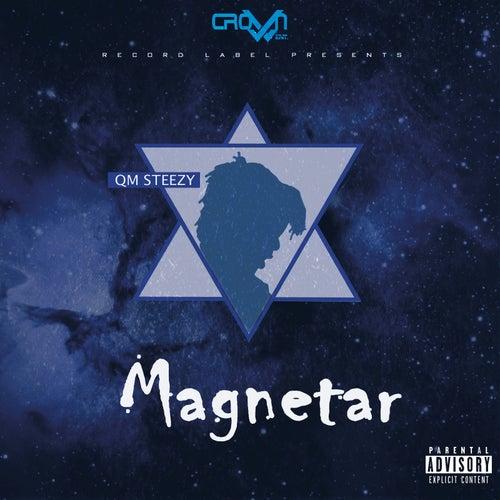 Magnetar de QM Steezy