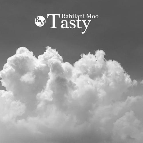 Tasty by Rahilani Moo