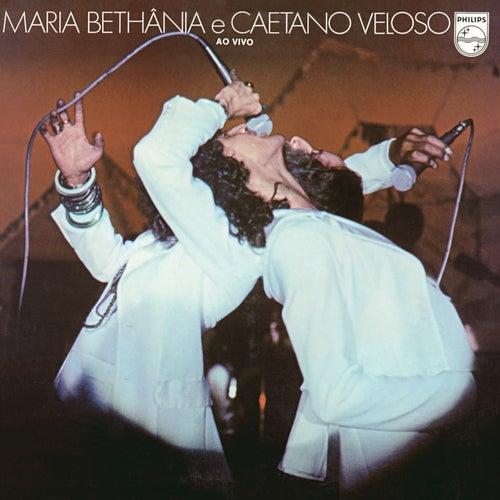 Maria Bethânia E Caetano Veloso - Ao Vivo von Maria Bethânia