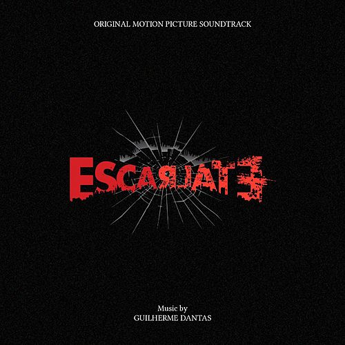 Escarlate (Original Motion Picture Soundtrack) by Guilherme Dantas