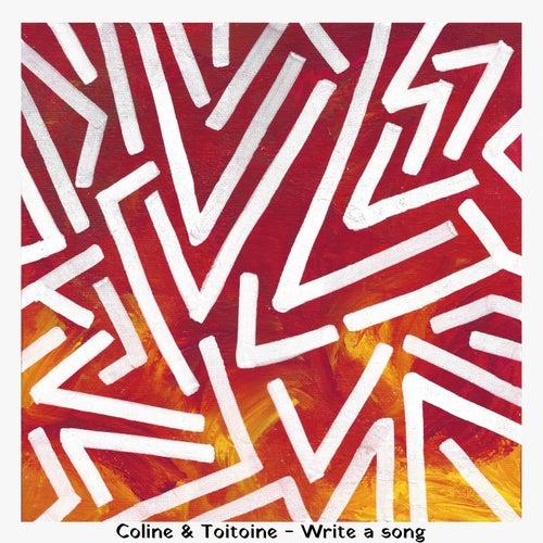 Write a Song de Coline & Toitoine
