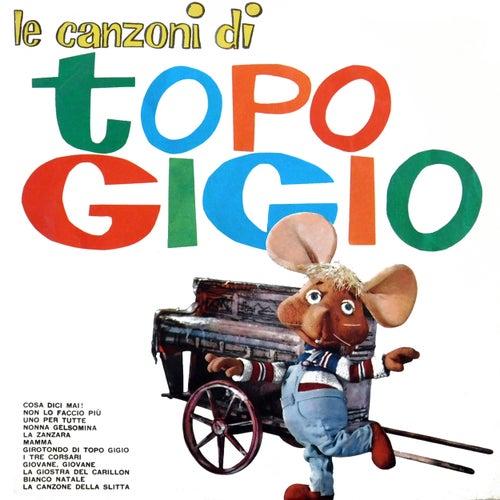 Le Canzoni Di Topo Gigio de Topo Gigio