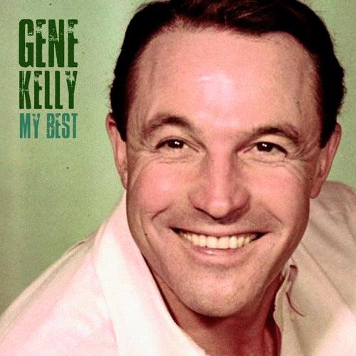 My Best (Remastered) von Gene Kelly