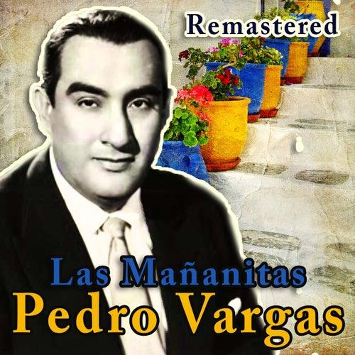 Las Mañanitas (Remastered) by Pedro Vargas
